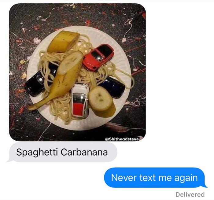 Больше не пиши мне Спагетти, Карбонара, Машина, Банан, Reddit, Переписка
