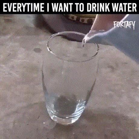 """""""Каждый раз, когда я хочу попить воды, что-то идёт не так"""""""