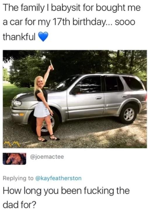 Семья, в которой я работаю няней, купила мне машину на мой 17ый ДР. Я так благодарна. Няня, Подарок, Пошлость, Сарказм, Перевод, 9gag, Скриншот