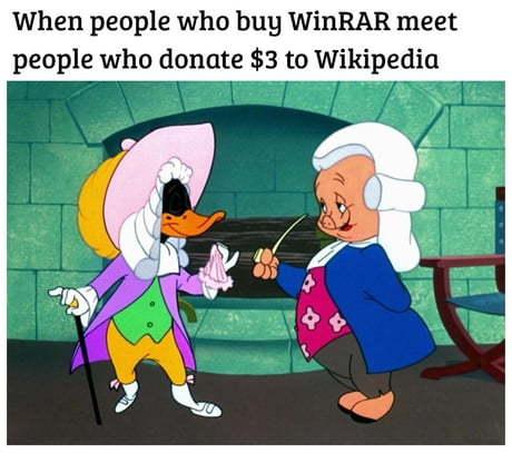 Когда люди, покупающие WinRAR, встречают людей задонативших 3 доллара википедии
