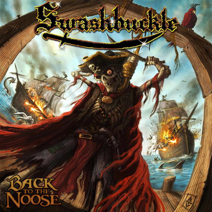 Swashbuckle - Back To The Noose(2009) Death Metal, Видео, Длиннопост, Thrash Metal, Swashbuckle