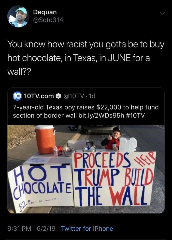Хороший мальчик... Техас, США, Стена, Мексика, Расизм, Сбор денег, Шоколад, Twitter
